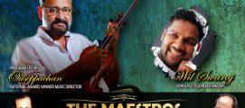 """ലണ്ടനിലെ സംഗീതാസ്വാദകര്ക്കു അവിസ്മരണീയ മുഹൂര്ത്തങ്ങളും ആയി """"The Maestros"""" മേയ് 11, 12, 13 തീയതികളില് അരങ്ങേറും."""