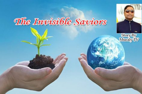 The Invisible Saviors – Story by Muraly TV