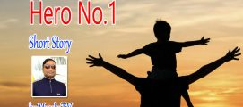 Hero No.1 – Short Story by Muraly TV