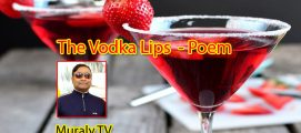 The Vodka Lips – Poem by Muraly TV
