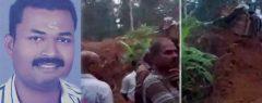 അര്ധരാത്രി സ്വന്തം ഭൂമിയില് നിന്ന് അനുവാദമില്ലാതെ മണ്ണെടുക്കുന്നത് തടഞ്ഞു; ഭൂവുടമയെ മണ്ണുമാന്തി കൊണ്ട് അടിച്ചുകൊന്നു